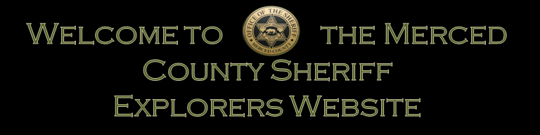 "Image text: ""Welcome to the Merced County Sheriff Explorers Website"""