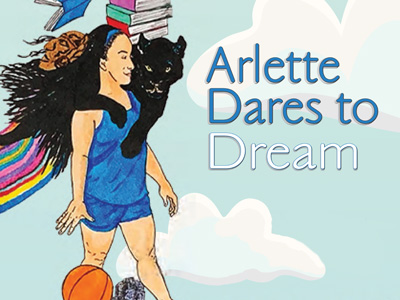 Arlette Dares to Dream