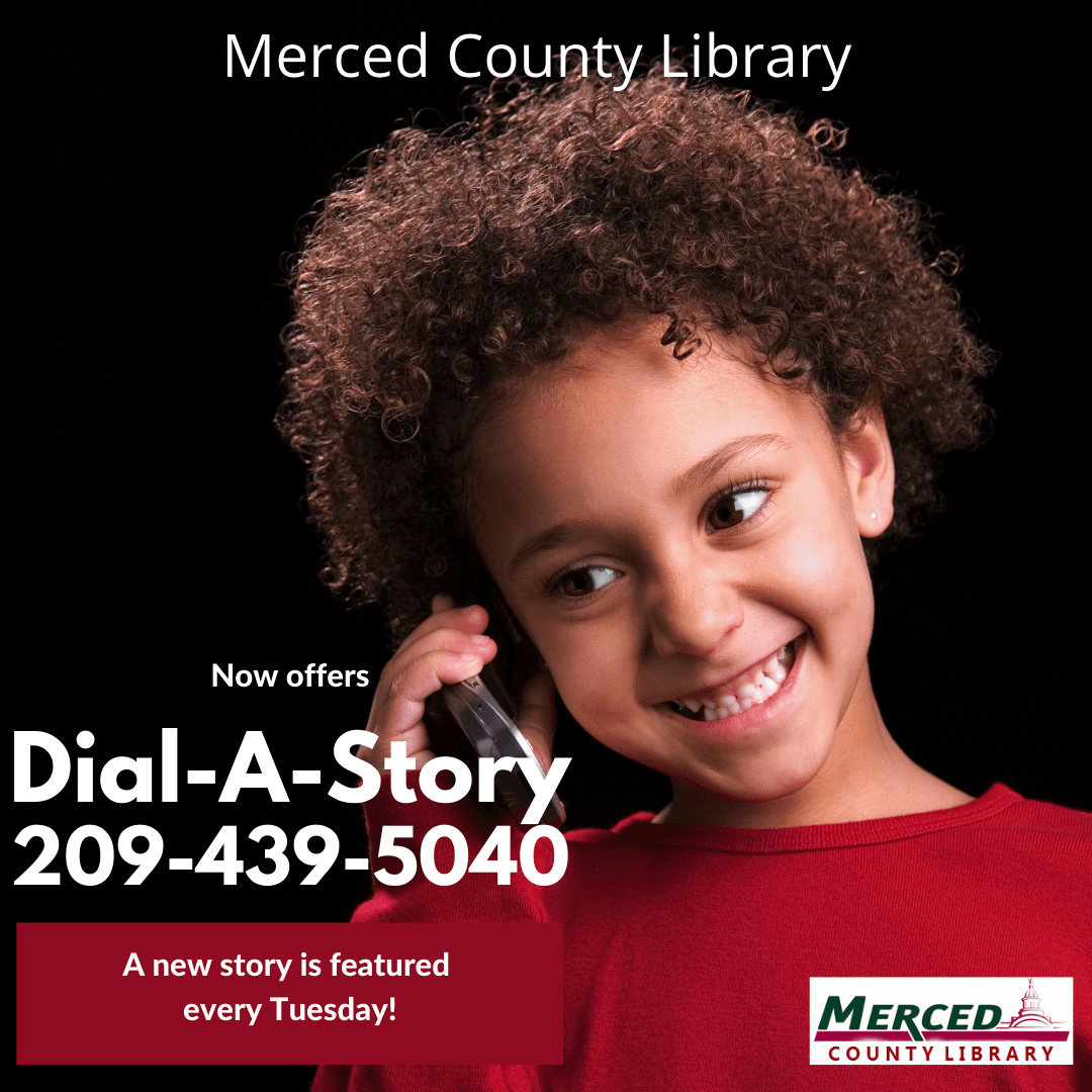 Dial-A-Story @ Merced county library