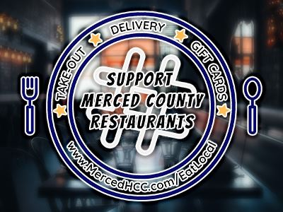 Support Merced County Restaurants