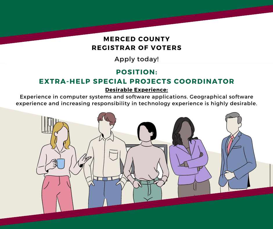 Merced County Registrar of Voters looking for Extra-Help Special Projects Coordinator